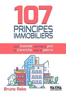 «107 principes immobiliers» de Bruno Rako