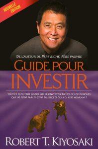 «Guide pour investir» de Robert Kiyosaki